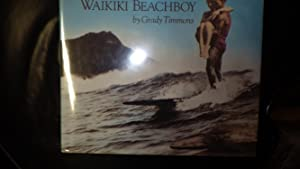WAIKIKI BEACHBOY, Photo exploration of the beachboy: GRADY TIMMONS, SIGNED