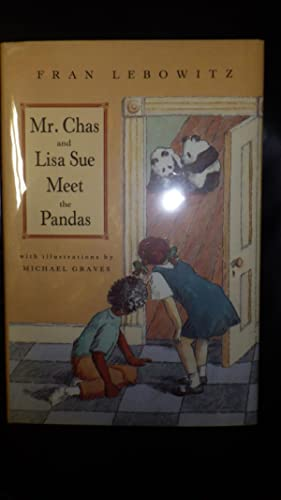Mr. Chas & Lisa Sue Meet the Pandas, Signed in our presence by Fran Lebowitz , Lebowitz's ...
