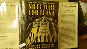 No Future For Luana, Judge Peck Mystery: August Derleth, Blank