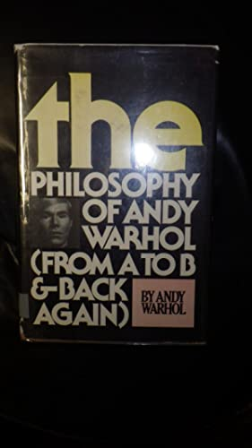Philosophy of Andy Warhol, The from A: Andy Warhol ,SIGNED