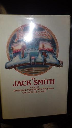Jack Smith's LA, Life in alos Angeles: Jack Smith SIGNED