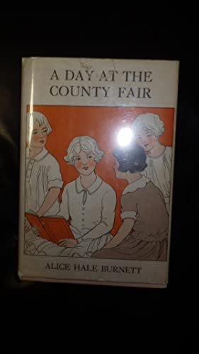 A Day at The County Fair, Merryvale: ALICE HALE BURNETT,
