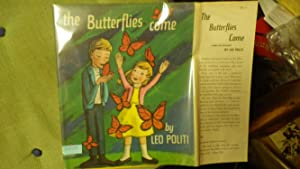 Butterflies Come, The ( Charming Picture Book: written & Illustrated