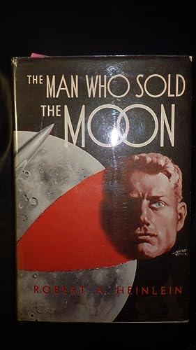 Man Who Sold The Moon, The Harriman: Robert A. Heinlein