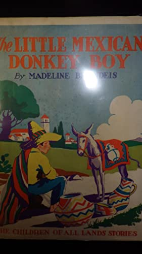 The Little Mexican Donkey Boy, Children of: Madeline Brandeis, in