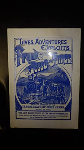 Lives, Adventures Exploits Frank and Jesse James: None Listed, Illustrated