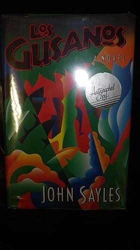 Los Gusanos. A NOVEL ( SIGNED ): John Sayles, SIGNED