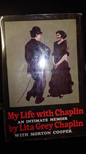 My Life With Chaplin an intimate Memoir: Lita Grey Chaplin, Wife of Charlie Chaplin, SIGNED By ...