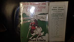 UNCLE WIGGILY AND JOLLIE & JILLIE LONGTAIL: HOWARD A. GARIS,