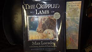 The Crippled Lamb, Collector's Edition, ,with CD: MAX LUCADO, with