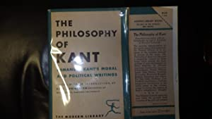 Philosophy of Kant , Modern Library No.: Immanuel Kant, Edited,
