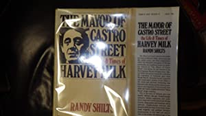 Mayor of Castro Street, The- Life &: Randy Shilts, Book