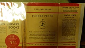 JUNGLE PEACE (1925 FIRST MODERN LIBRARY EDITION: BEEBE, WILLIAM, Written