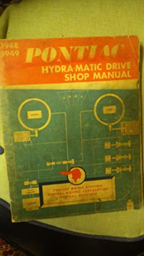 1948 - 1949 Pontiac Factory Hydra-Matic Drive: Illustrated B.W