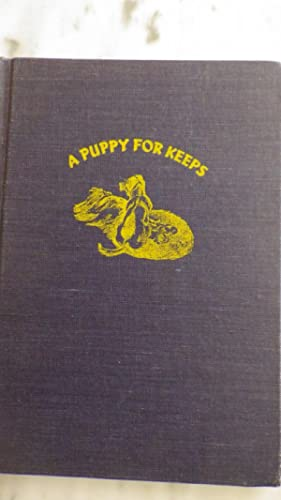 PUPPY FOR KEEPS , SIGNED by QUAIL: QUAIL HAWKINS SIGNED