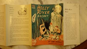 Holly River Secret, by Ann Durell, Illustrated: Ann Durell, Illustrated