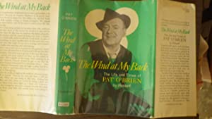 Wind At My Back, The The Life: Pat O'Brien, SIGNED