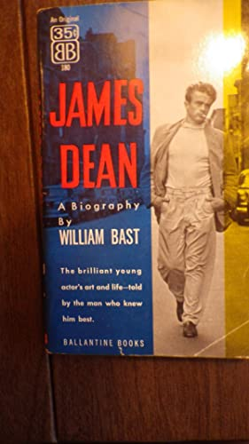 James Dean: A Biography, Brilliant young actor's: William Bast ,
