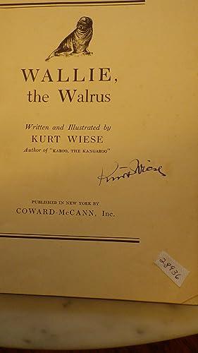 WALLIE THE WALRUS , Brown Baby Walrus: KURT WIESE, WRITTEN