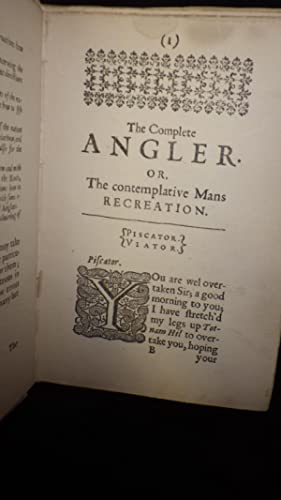The complete angler or the contemplative man's recreation being a…
