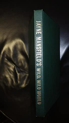Jayne Mansfield's Wild, Wild, World: Jayne Mansfield &