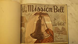 Mission Bell, The: Written & Illustrated