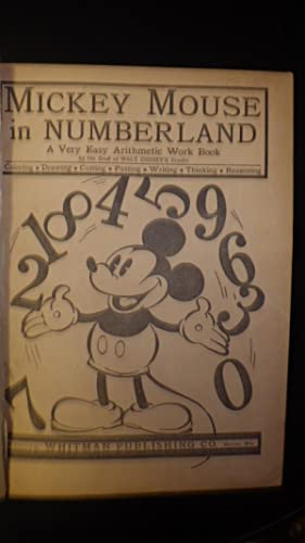 Mickey Mouse in Numberland Walt Disneys a Very Easy Arithmetic Work Book , Includes Dwarfs, Color ...