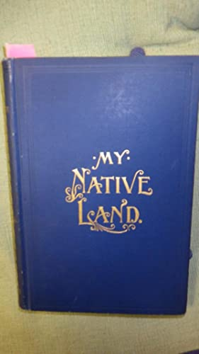 My Native Land The United States its: James Cox, decorated