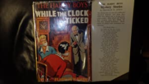 While The Clock Ticked, Childrens Mystery Series: Franklin W. Dixon,