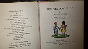 Yellow Shop, The: Rachel Field, Wonderfully Illustrated in Color by Author, Red & White Checkered ...
