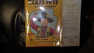Texas Pete, Little Cowboy (A Read it: Jene Barr, Graduate