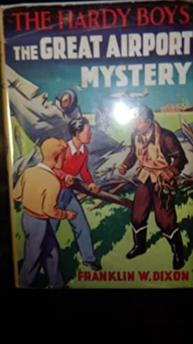 Great Airport Mystery , HARDY BOYS #9,: Franklin W. Dixon,