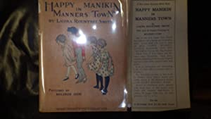 Happy Manikin in Manners Town, Merry Book: Text BY Laura