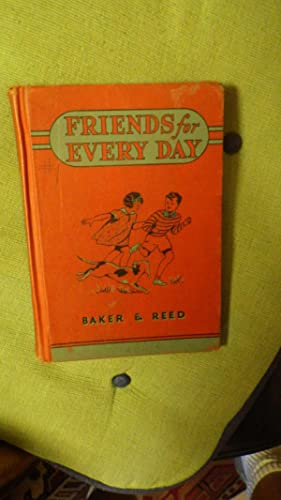 FRIENDS FOR EVERY DAY, Curriculum Reader, includes: by Clara Belle