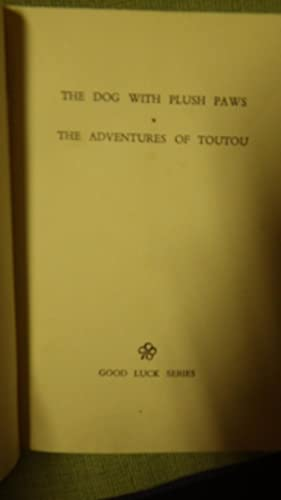 The Dog with Plush Paws & The Adventures of Toutou (Good Luck Series.) Little French poodle in ...