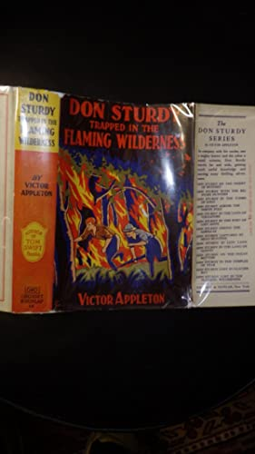 Don Sturdy Trapped in the Flaming Wilderness: Victor Appleton, B/W