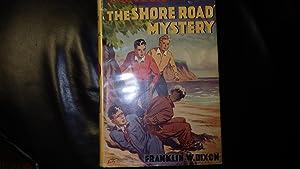 Shore Road Mystery, The Hardy Boys Mystery: Franklin W. Dixon