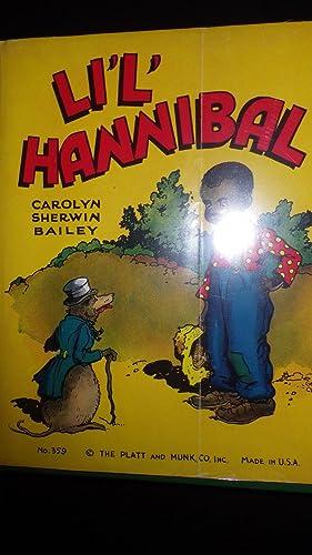 Li'l' Hannibal , LIL , Little, Bk: Carolyn Sherwin Bailey,