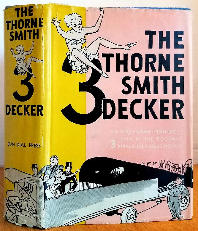 THE THORNE SMITH 3 DECKER Smith, Thorne