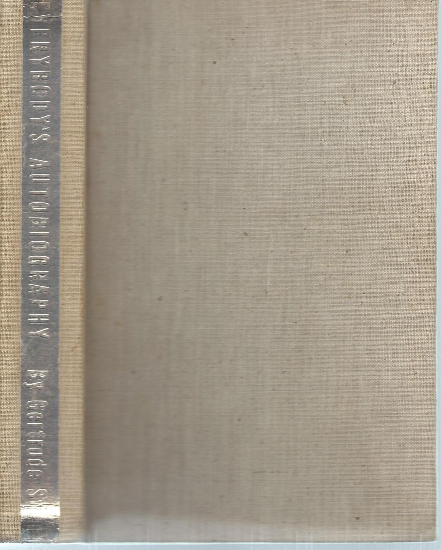 EVERYBODY'S AUTOBIOGRAPHY Stein, Gertrude Fine Hardcover