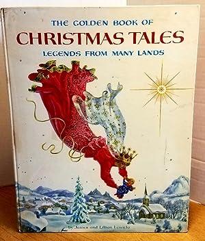THE GOLDEN BOOK OF CHRISTMAS TALES: LEGENDS: Lewicki, Lillian