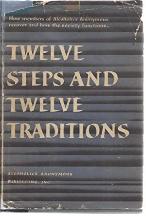TWELVE STEPS AND TWELVE TRADITIONS: Anonymous (Bill willson)