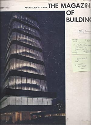 ARCHITECTURAL FORUM - THE MAGAZINE OF BUILDING