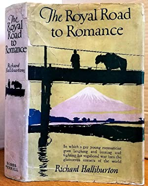 Halliburton The Royal Road To Romance First Edition Abebooks