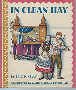 IN CLEAN HAY: Kelly, Eric P.