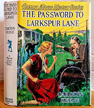 THE PASSWORD TO LARKSPUR LANE (NANCY DREW: Keene, Carolyn