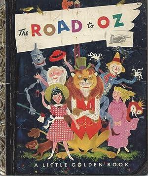 THE ROAD TO OZ - A LITTLE: Baum, L. Frank,