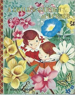 A CHILD'S GARDEN OF VERSES: A BONNIE: Stevenson, Robert Louis