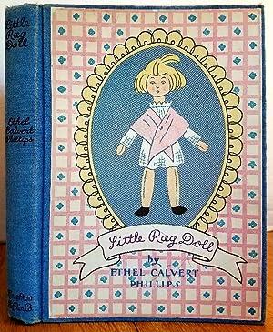 LITTLE RAG DOLL: Phillips, Ethel Calvert