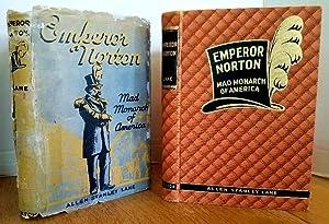 EMPEROR NORTON - MAD MONARCH OF AMERICA: Lane, Allen Stanley